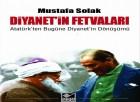 Diyanetin Fetvaları- Atatürk'ten Bugüne Diyanet'in Dönüşümü